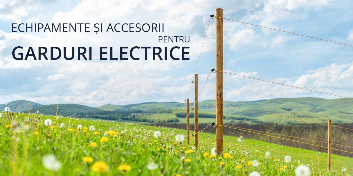 Echipamente și accesorii pentru garduri electrice